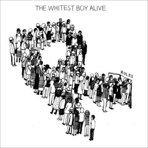 The Whitest Boy Alive - Rules - Review: April 27, 2009